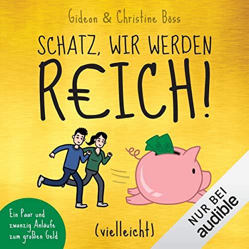 Hoerbuch Cover Schatz wir werden reich vielleicht